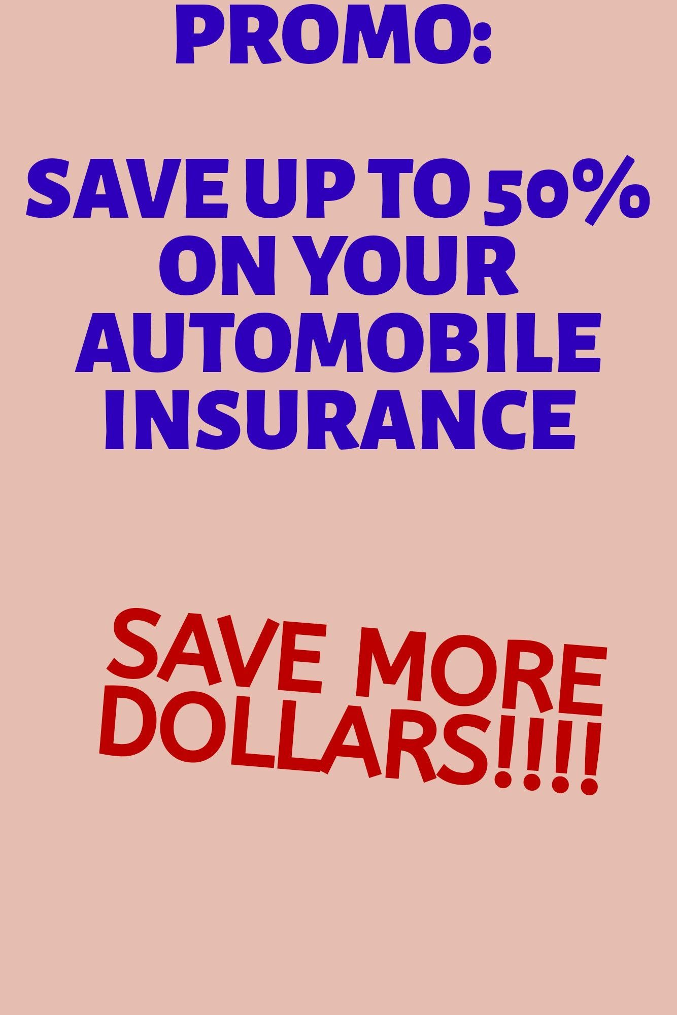 Save Up To 50 In Your Auto Insurance Auto Insurance Save Car