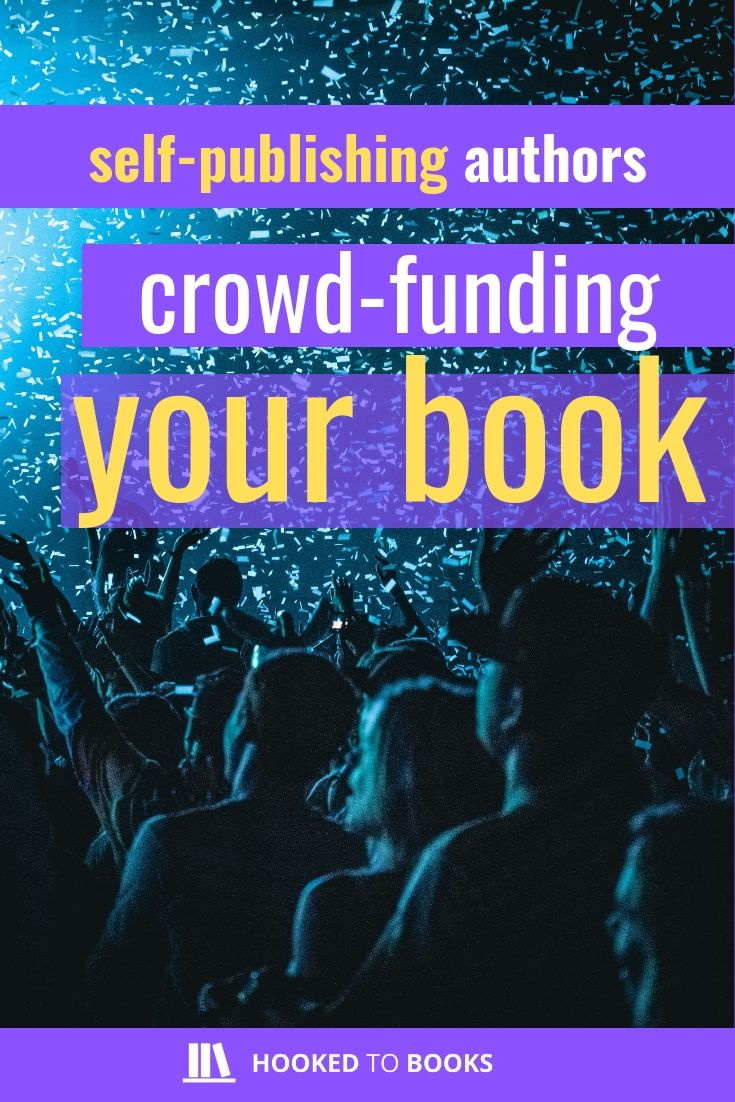 how i used crowdfunding to get my book published