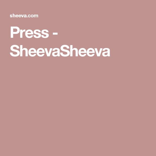 Press - SheevaSheeva