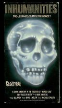"Inhumanities ""The Ultimate Death Experience"" Rare Cult Horror Doc OOP VHS"