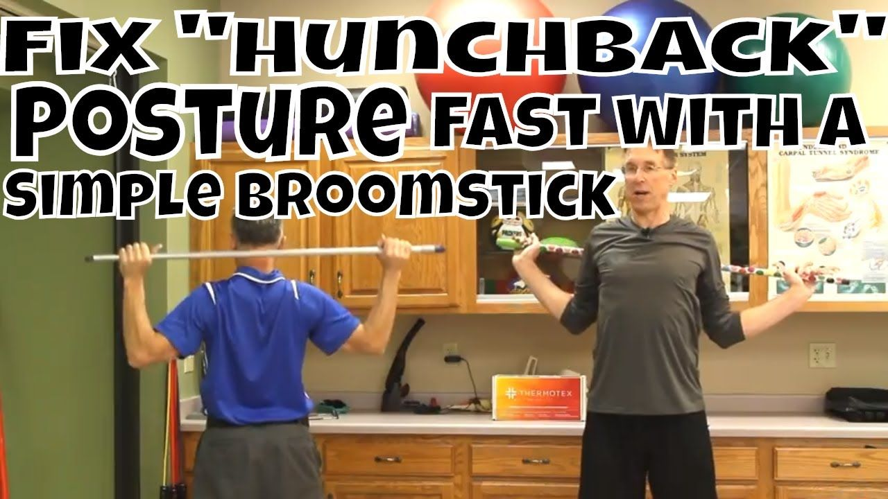 "Fix ""Hunchback"" Posture Fast with A Simple Broomstick"
