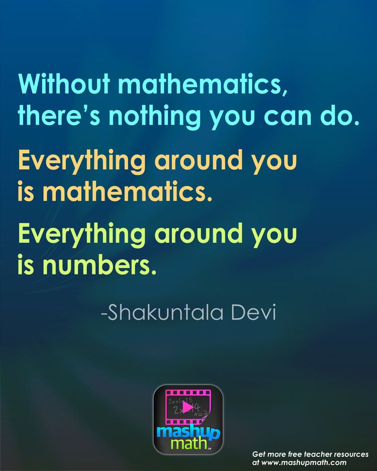 17 groovy math quotes to post in your classroom math
