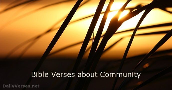 Bible verses about the subject Community: And let us consider how we may spur…