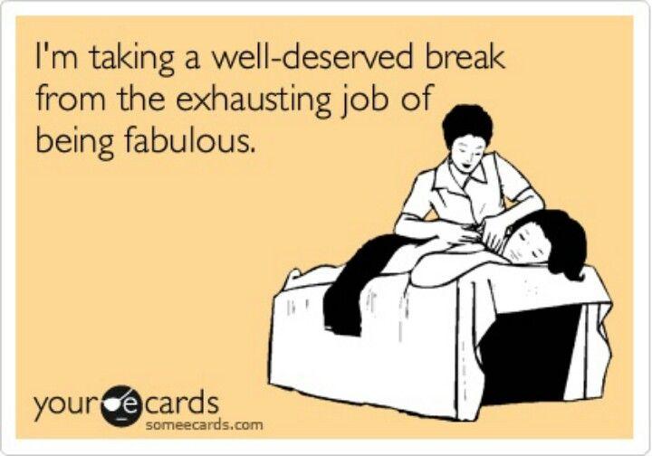 Ha Fabulous Break Time Funny Quotes Fabulous Quotes Bones Funny