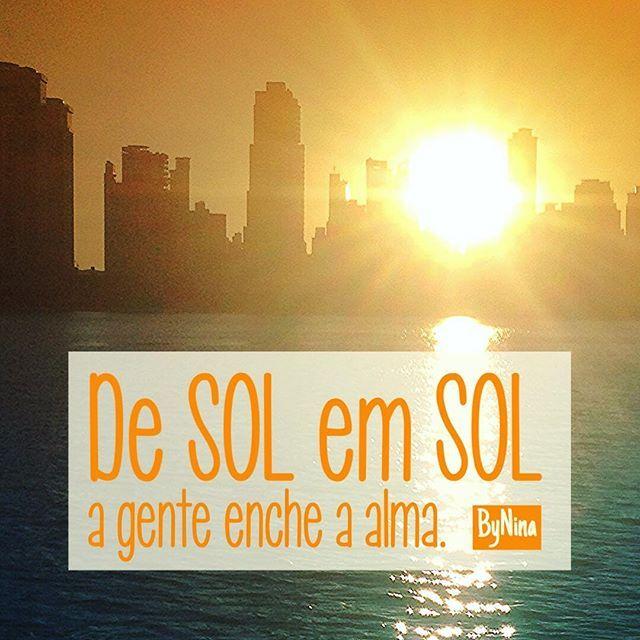 De Sol Em Sol A Gente Enche A Alma Bynina Frases Sol Recharge