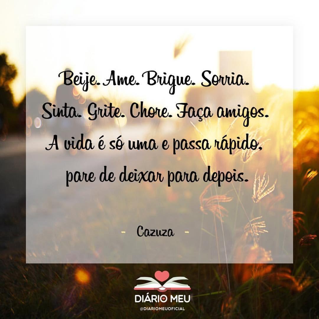Beije Ame Brigue Sorria Sinta Grite Chore Faca Amigos A