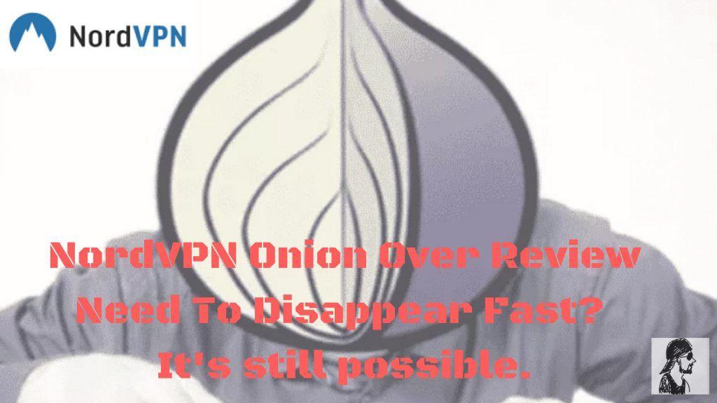 cc1ce18c9cdf5ed60037b3fa03a4486d - How To Use Onion Over Vpn Nordvpn