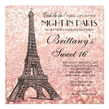 rose gold eiffel tower paris sweet 16 invitation in 2018 various