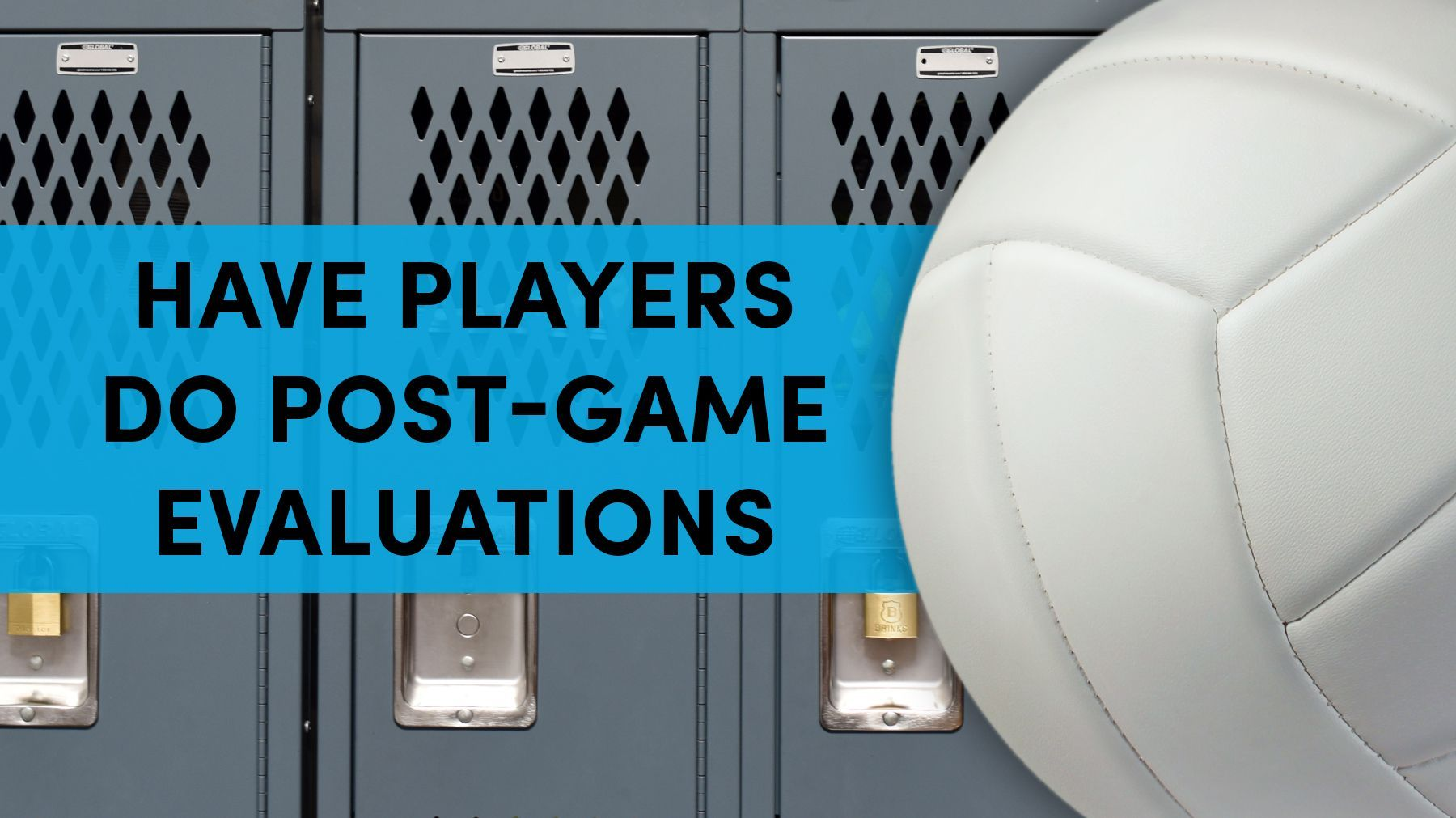 Have Players Do Post Game Evaluations The Art Of Coaching Volleyball Coaching Volleyball Soccer Post Coaching
