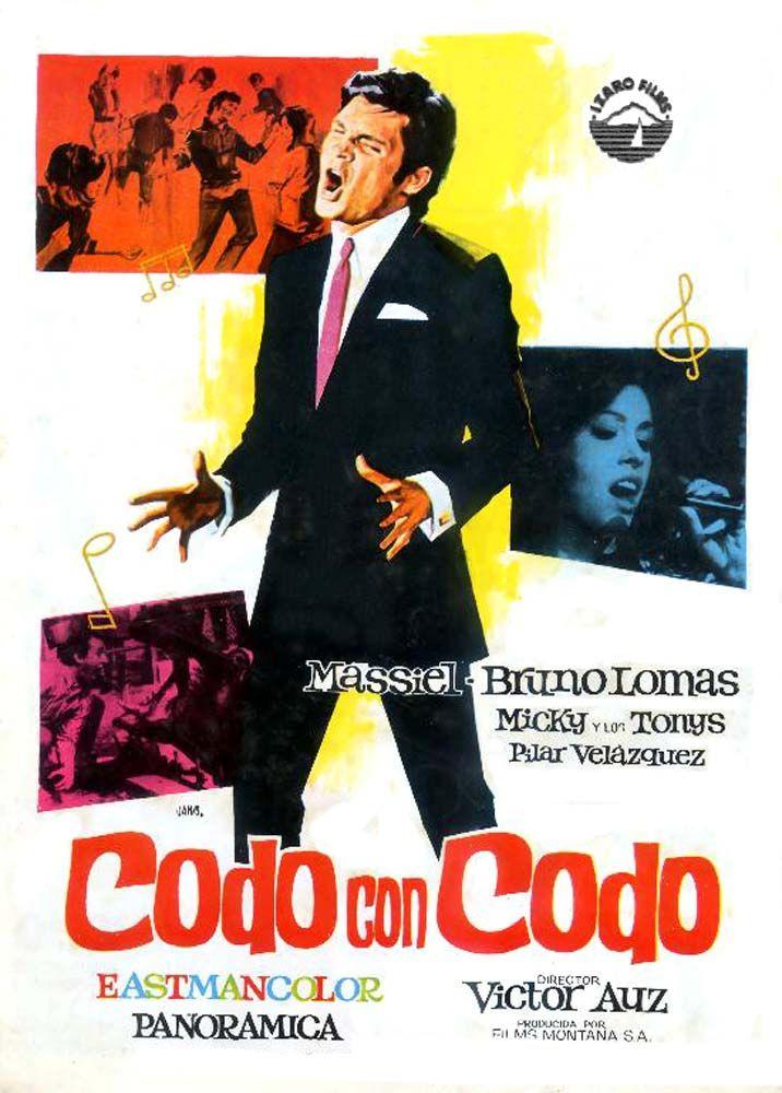 Codo Con Codo 1967 Country Spain Director Víctor Auz Cast Micky Pilar Velázquez George Rigaud Carteleras De Cine Buenas Peliculas Carteles De Cine