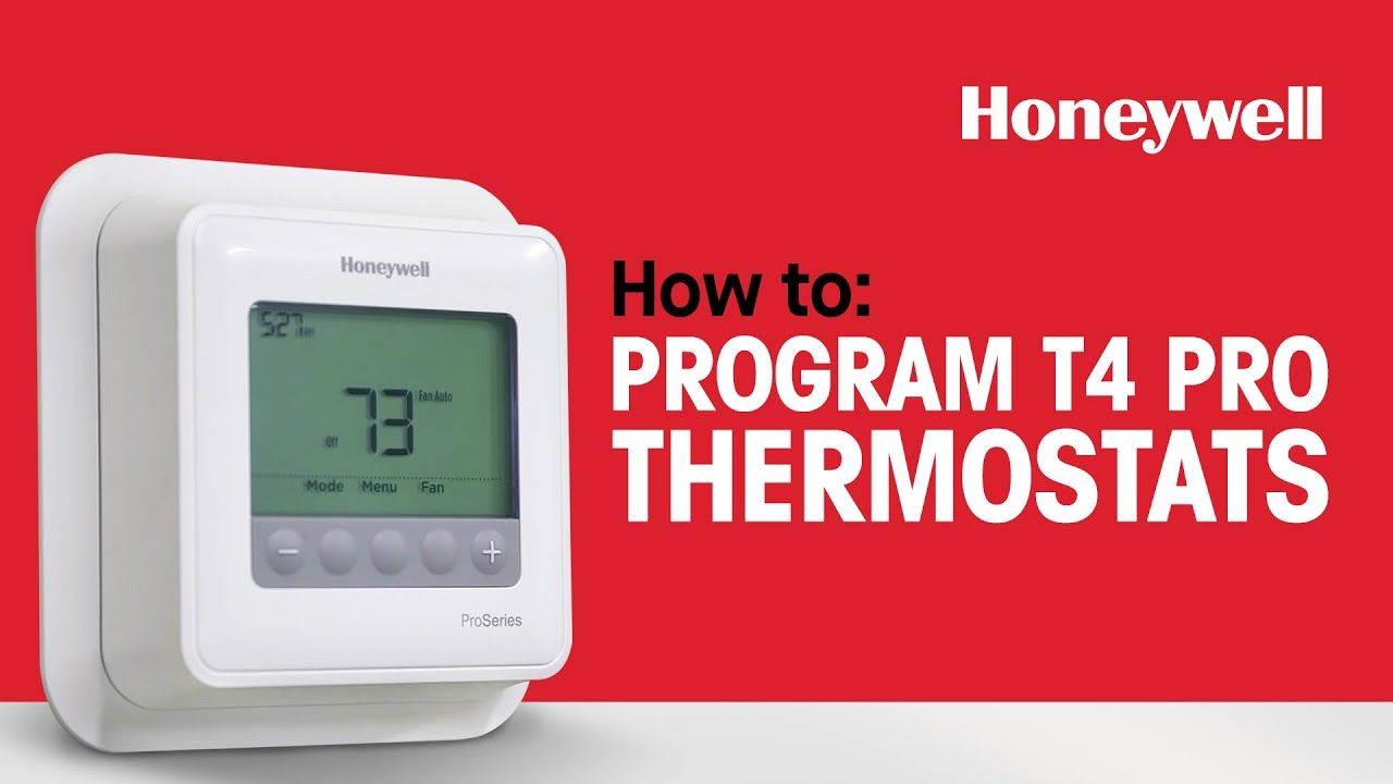 How To Program Honeywell T4 Pro Thermostats