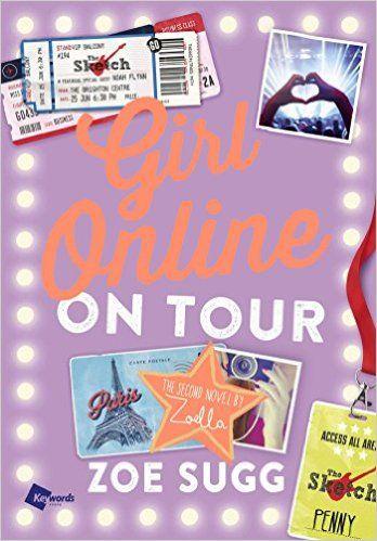 Amazon.com: Girl Online: On Tour (9781501100338): Zoe Sugg: Books