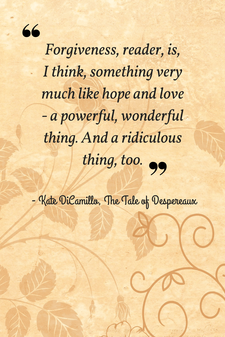 12 Inspiring Quotes from The Tale of Despereaux   Imagine Forest