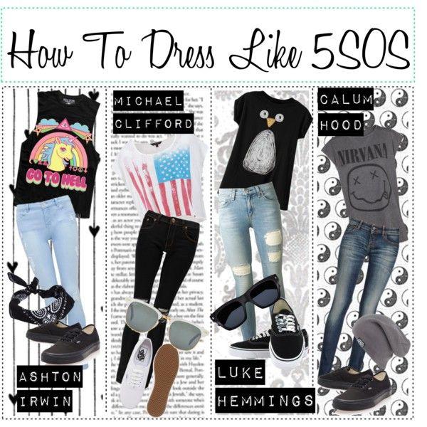 23ac5d9e6b13 How To  Dress like 5sos