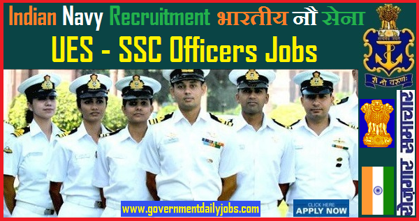 INDIAN NAVY RECRUITMENT 2019 FOR UES SSC OFFICERS POSTS