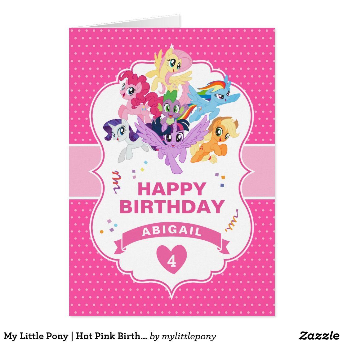 My Little Pony Hot Pink Birthday Card Zazzle Com Hot Pink Birthday My Little Pony Birthday Pink Birthday