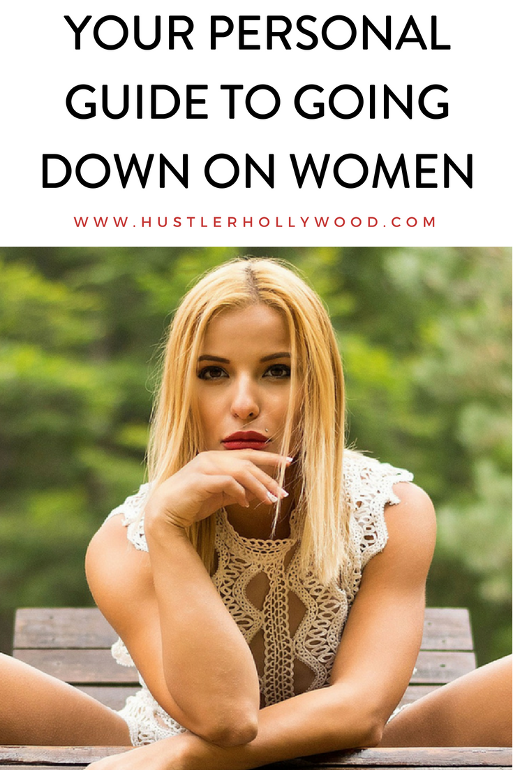 Your Personal Guide To Going Down On Women Hustlerhollywood Oralsex