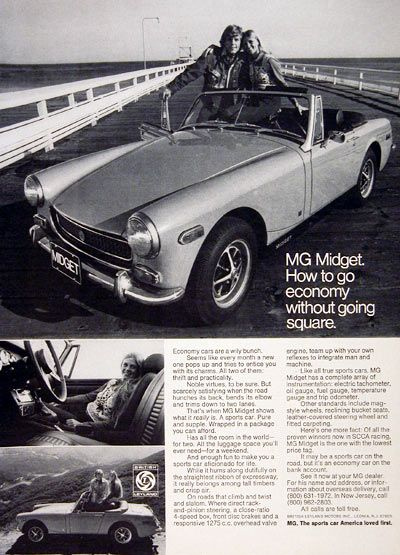 1972 MG Midget Convertible original vintage advertisement. Features a 1275cc overhead valve engine, full instrumentation, mag wheels, front disc brakes, reclining bucket seats and fitted carpets. A sports car on the road but an economy car on the bank account.