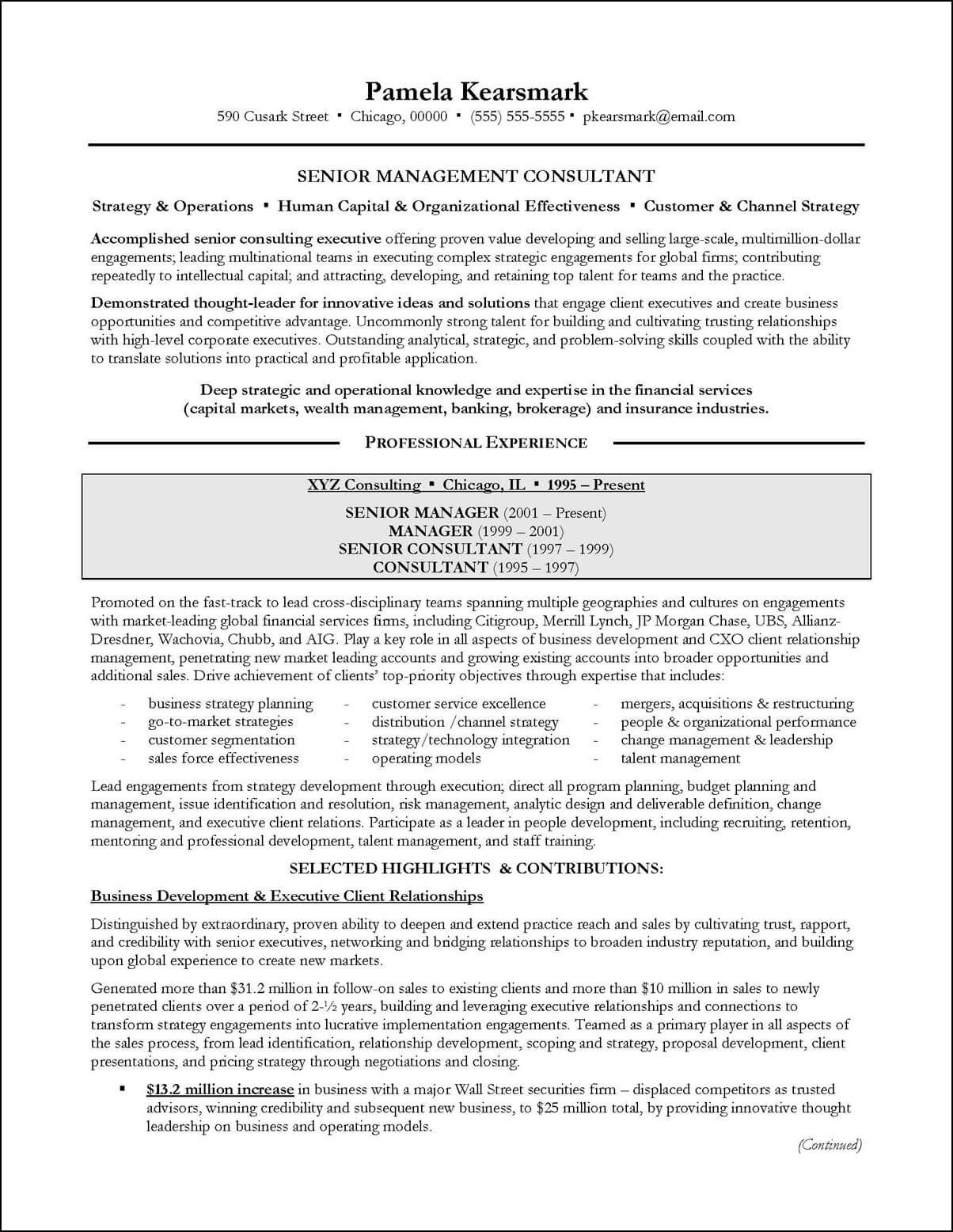 management consulting resume example page 1 resume examples management consulting resumes vary based on the target this example consulting resume was written to target positions in consulting firms