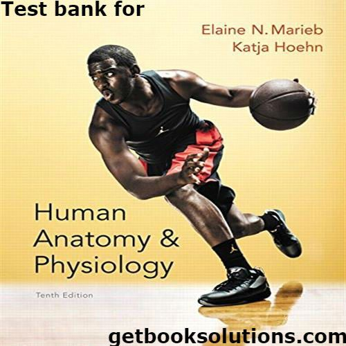 Test bank for human anatomy physiology 10th edition testbank test bank for human anatomy physiology 10th edition testbank pinterest human anatomy and textbook fandeluxe Image collections