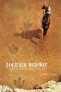Dinosaur Highway: A History of Dinosaur Valley State Park (Chisholm Trail Series) Laurie E. Jasinski 0875653758 9780875653754 In her careful and colourful history of Dinosaur Valley State Park, Jasinski deftly interweaves millenni #historyofdinosaurs Dinosaur Highway: A History Of Dinosaur Valley State Park (chisholm Trail Series)