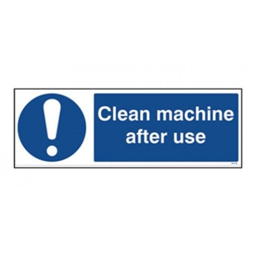 Clean Machine After Use Safety Sign Design Technology Equipment Supplier Clean Machine Signage Cleaning