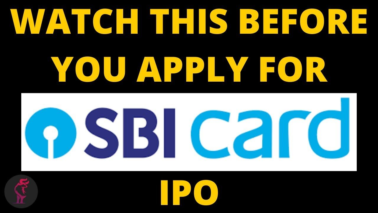 Sbi Card Ipo Should You Apply In 2020 How To Apply Initial Public Offering Cards
