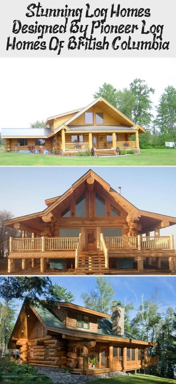 Most Recent Snap Shots Pioneer Log Homes Tips In 2020 Log Home Designs Log Homes House Design