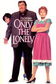 Watch Only the Lonely Full-Movie Streaming