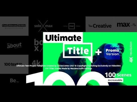 Ultimate text 100 titles animation after effects template the ultimate text 100 titles animation after effects template maxwellsz