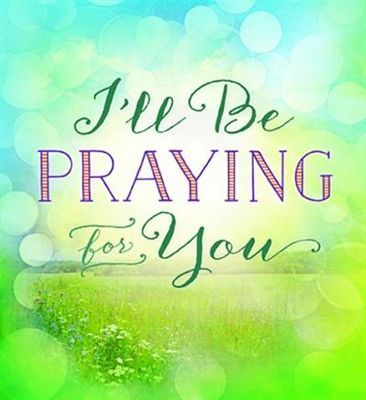 Ill Pray For You Quotes Pw Navi