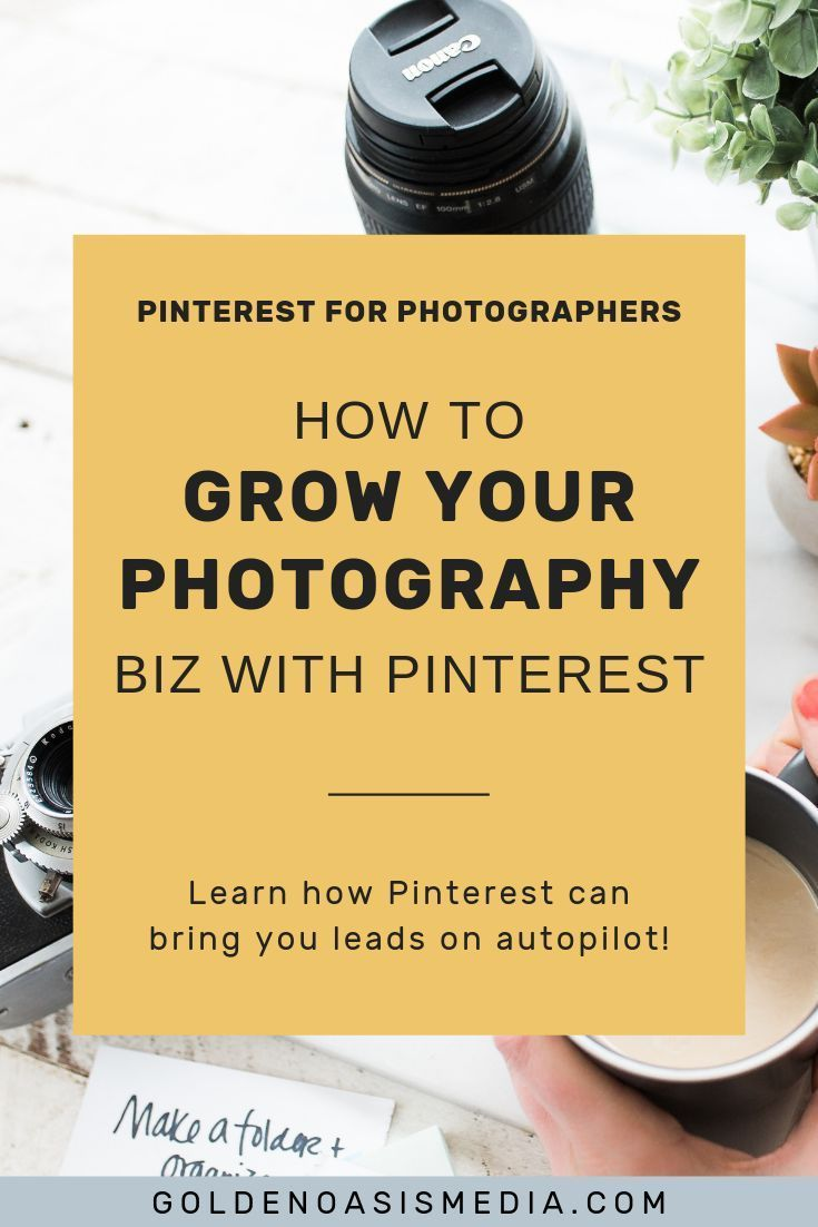How to Use Pinterest For A Photography Business | Pinterest Marketing Tips & Online Business Tips - Wondering how to market your photography business? Pinterest is one of the best platforms for marketing for photographers! Click through to learn how to use Pinterest as your photography business marketing & get ideas on how you can book more clients! | Golden Oasis Media #pinterestmarketing #photography #marketing #photographybusiness #photographer #socialmedia #pinterestforbusiness