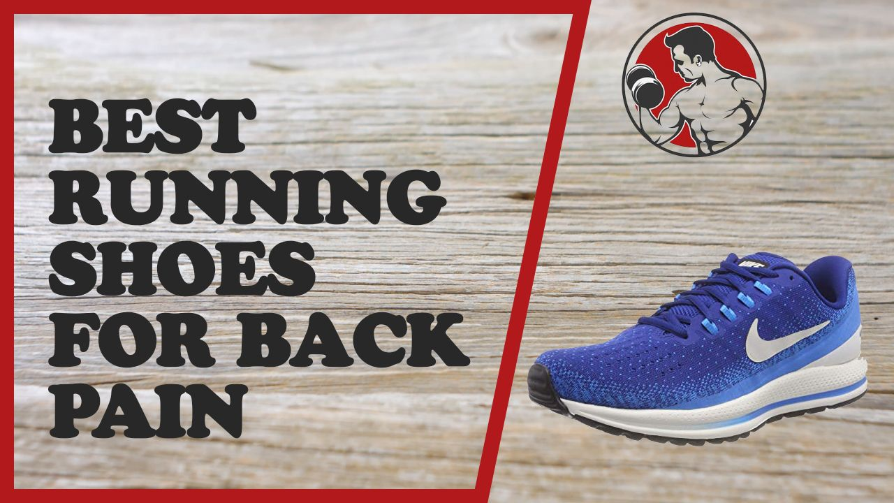 best running shoes for back pain