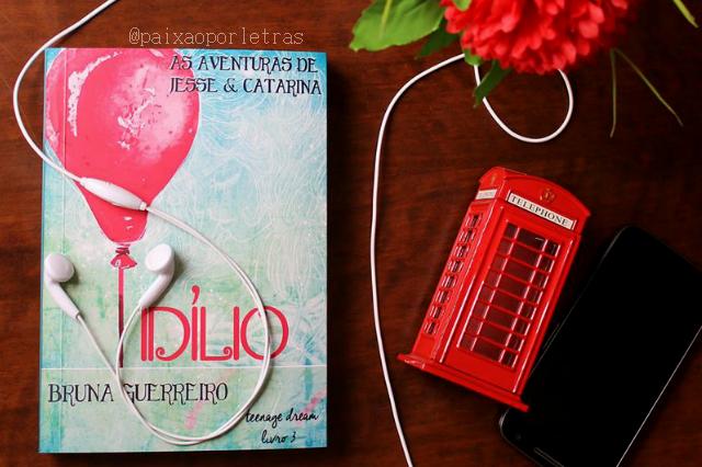 [Resenha] Idílio ( As aventuras de Jesse e Catarina-Livro 03) | Bruna Guerreiro | Paixão por Letras