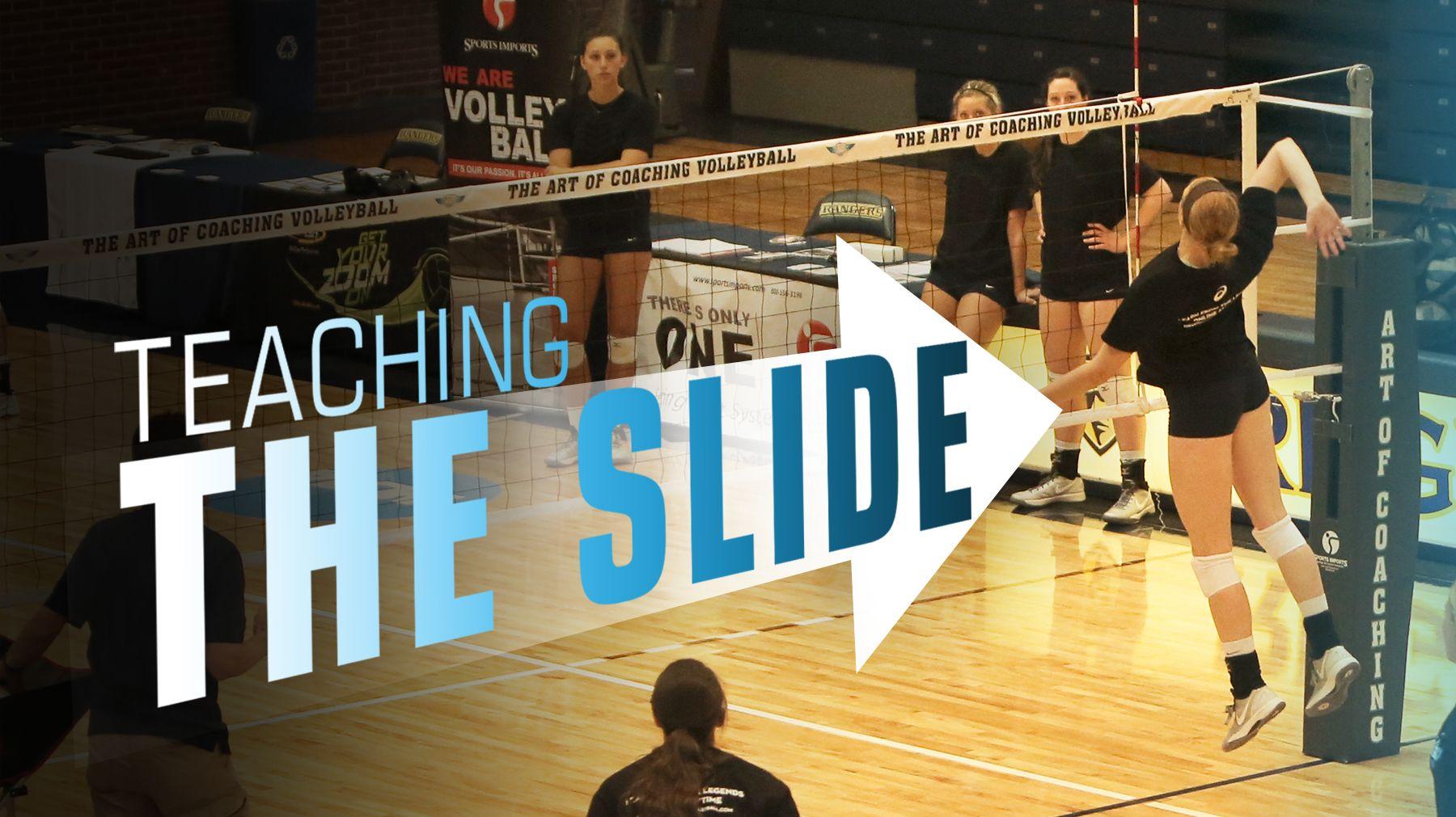 John Dunning Teaching The Slide Coaching Volleyball Volleyball Drills Volleyball