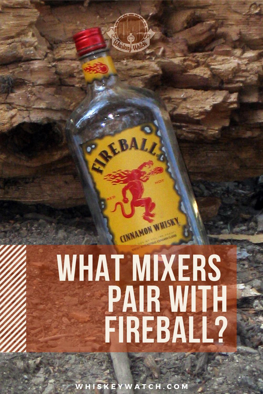 What Mixers Pair With Fireball Fireball Whiskey Fireball Cocktails Fireball Drinks Recipes