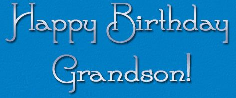 Grandson Birthday Cards For Facebook