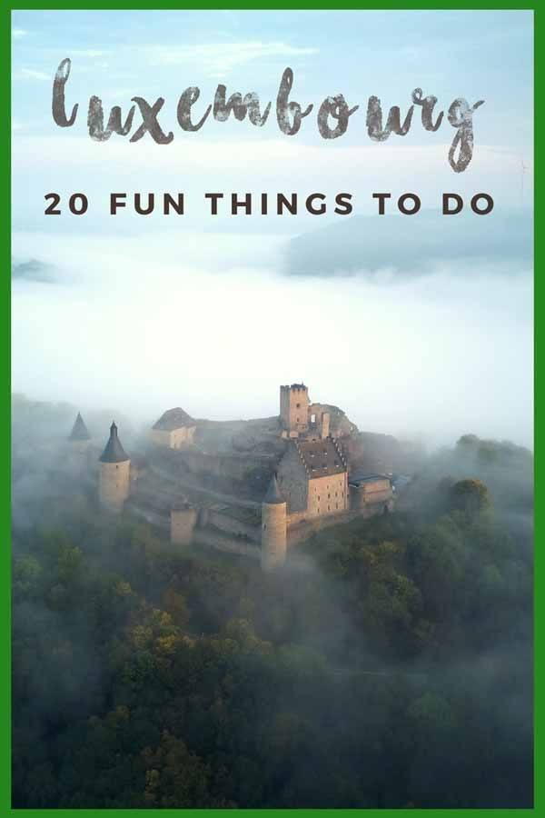 Fun Things to do in Luxembourg - The Crowded Planet