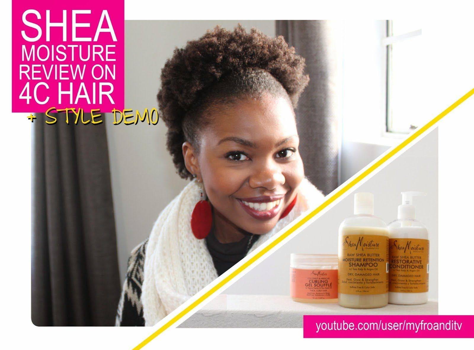 Shea Moisture Review Style Demo On 4c Natural Hair With Images