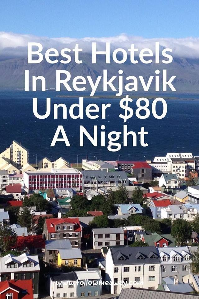 Best Hotels In Reykjavik Under 80 A Night