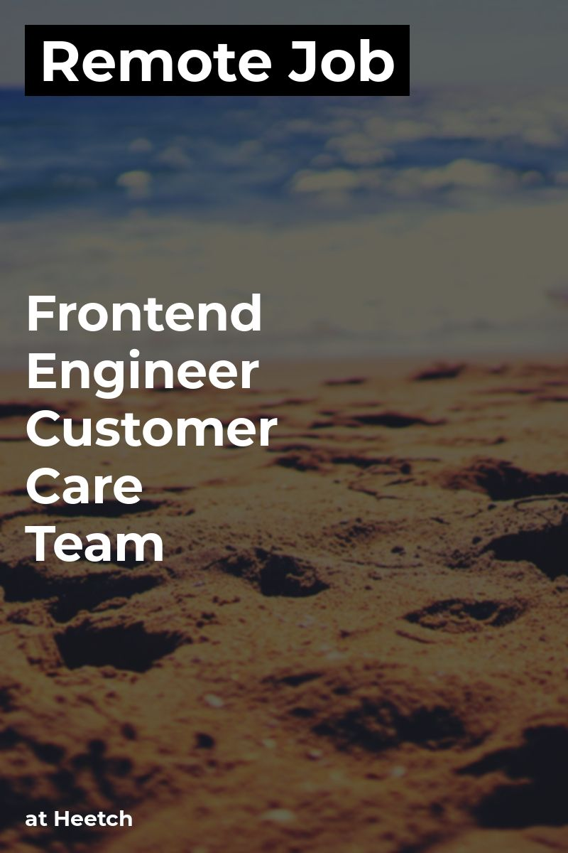 Remote Frontend Engineer Customer Care Team at Heetch