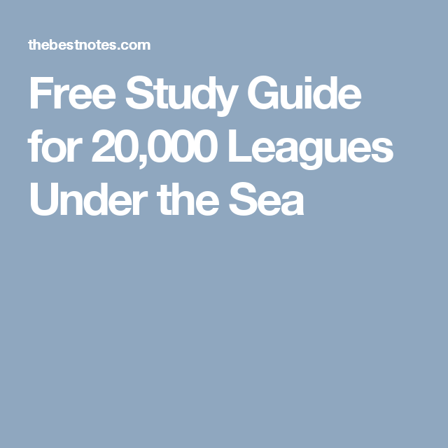 Free Study Guide for 20,000 Leagues Under the Sea | Jules Verne ...
