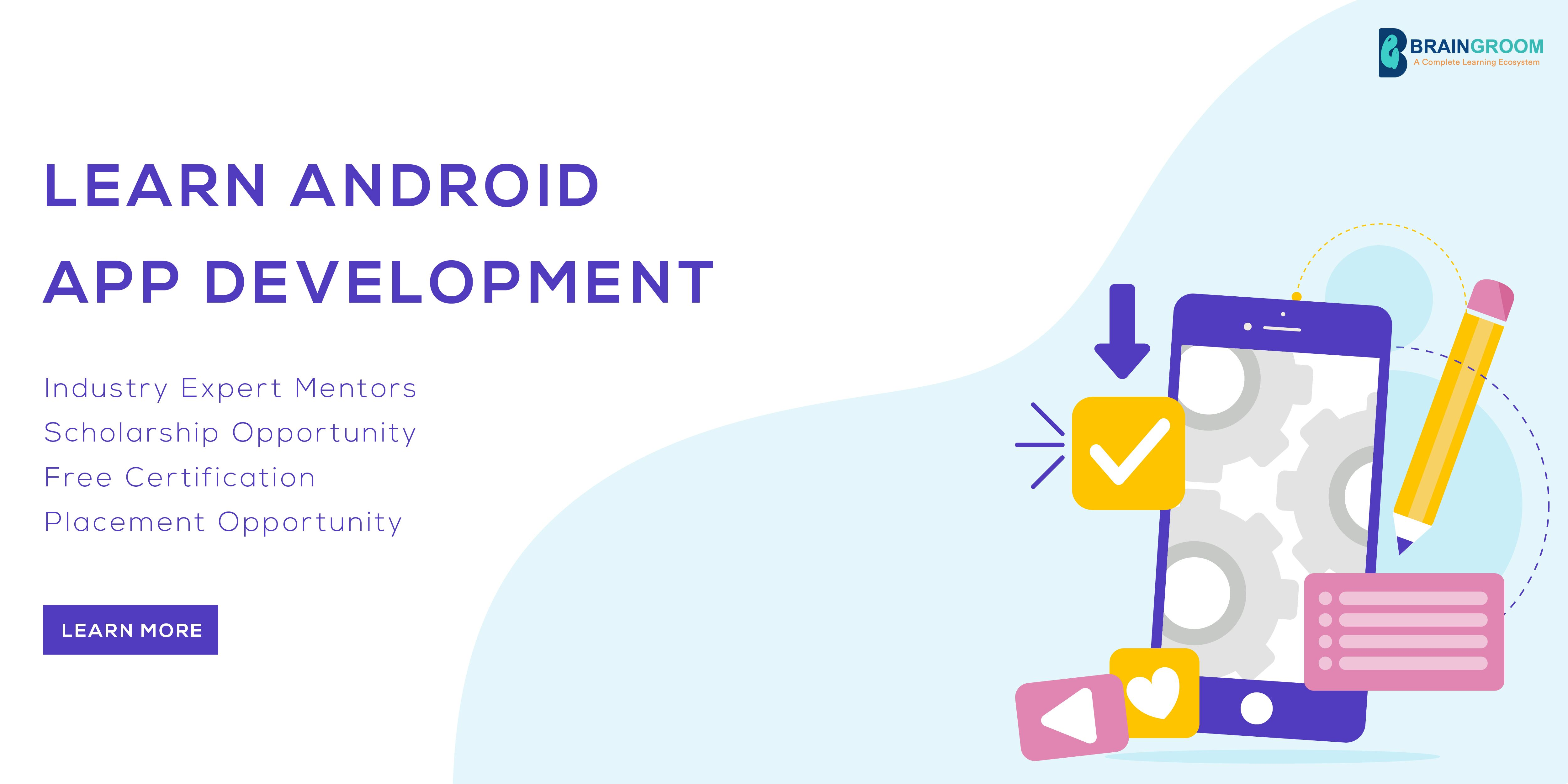 Learn To Build Apps App development course, Android app