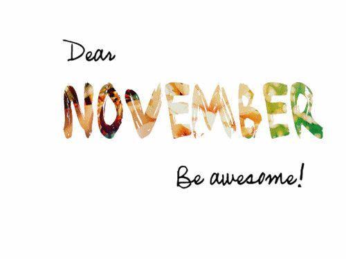 Hello November Quotes #hellonovemberwallpaper