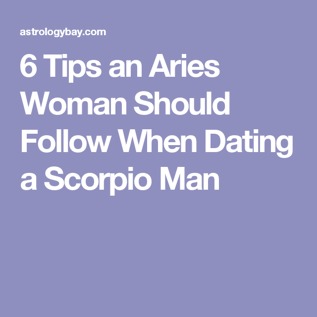 aries female dating scorpio male