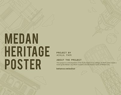 """Check out new work on my @Behance portfolio: """"MEDAN HERITAGE POSTER"""" http://be.net/gallery/57634743/MEDAN-HERITAGE-POSTER"""