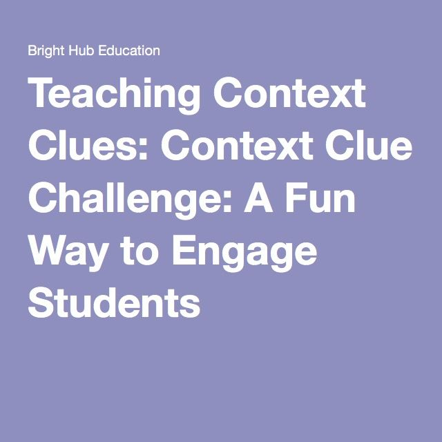 Teaching Context Clues Context Clue Challenge A Fun Way To Engage Students Context Clues Lesson Plans Context Clues Lesson Context Clues