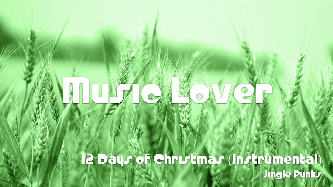 🎵 12 Days of Christmas (Instrumental) - Jingle Punks 🎧 No ...