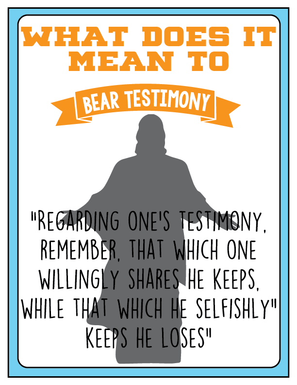 Youth Sunday School May: What does it mean to bear testimony