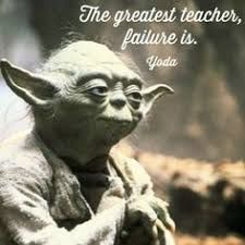 Image Result For The Greatest Teacher Failure Is Yoda Star